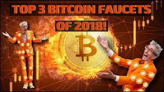 TOP 3 BITCOIN/CRYPTO FAUCETS OF 2018 🔥🔥